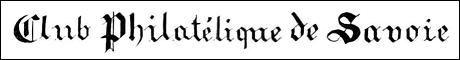 Club Philatélique de Savoie (CPS) le CPS, Club Philatélique de Savoie destiné à annoncer les prochains rendez-vous philatélique et à présenter l'association.